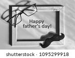 black and white. fathers day.... | Shutterstock . vector #1095299918