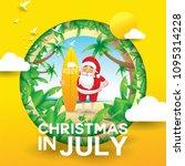 christmas in june  july  august ...   Shutterstock .eps vector #1095314228