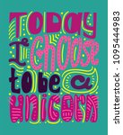 colorful hand drawn phrase  ... | Shutterstock .eps vector #1095444983
