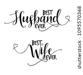 best husband ever and best wife ...   Shutterstock .eps vector #1095570368