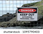 'danger Keep Out Authorised...