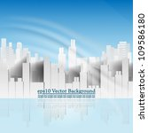 eps10 vector abstract building... | Shutterstock .eps vector #109586180