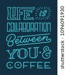 life is collaboration between... | Shutterstock .eps vector #1096091930