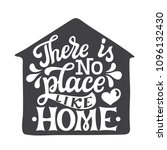 there is no place like home.... | Shutterstock .eps vector #1096132430