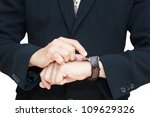closeup businessman checking... | Shutterstock . vector #109629326