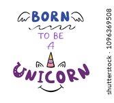 born to be unicorn motivation... | Shutterstock .eps vector #1096369508