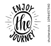 enjoy the journey.inspirational ... | Shutterstock .eps vector #1096457540