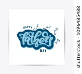 happy fathers day lettering... | Shutterstock .eps vector #1096485488