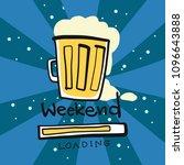 beer glass weekend loading...   Shutterstock .eps vector #1096643888