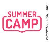 summer camp. badge  stamp. flat ... | Shutterstock .eps vector #1096781003