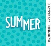 summer. creative isometric... | Shutterstock .eps vector #1096831064