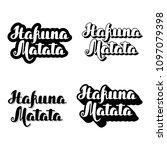 hakuna matata hand drawn... | Shutterstock .eps vector #1097079398