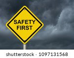 safety first warning sign ... | Shutterstock . vector #1097131568