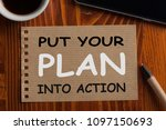 Put Your Plan Into Action...
