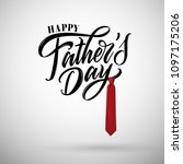 happy father s day handwritten... | Shutterstock .eps vector #1097175206