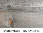 texture of an old conifer board | Shutterstock . vector #1097243348