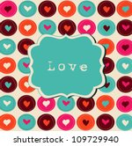scrap card with hearts and... | Shutterstock .eps vector #109729940
