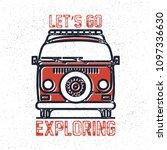 old vintage van. let's go... | Shutterstock .eps vector #1097336630