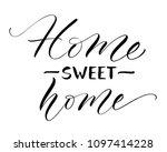 sweet home lettering.... | Shutterstock .eps vector #1097414228
