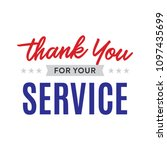 thank you for your service... | Shutterstock .eps vector #1097435699