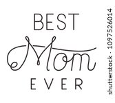 happy mothers day typography... | Shutterstock .eps vector #1097526014