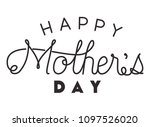 happy mothers day typography... | Shutterstock .eps vector #1097526020