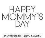 happy mothers day typography... | Shutterstock .eps vector #1097526050