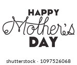 happy mothers day typography... | Shutterstock .eps vector #1097526068