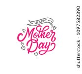 haapy mother day typography... | Shutterstock .eps vector #1097582390
