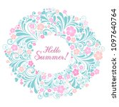 hello summer  floral card with... | Shutterstock . vector #1097640764