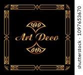 art deco frame elegant... | Shutterstock .eps vector #1097653670