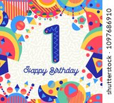 happy birthday first 1 one year ... | Shutterstock .eps vector #1097686910