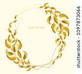 wreath of different gold leaves.... | Shutterstock .eps vector #1097873066