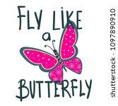 fly like butterfly. t shirt... | Shutterstock .eps vector #1097890910
