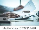 fund finance concept   Shutterstock . vector #1097915420