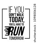you will have to run tomorrow.... | Shutterstock .eps vector #1098006128