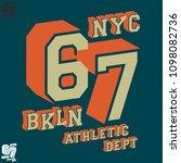 nyc bkln t shirt print design.... | Shutterstock .eps vector #1098082736