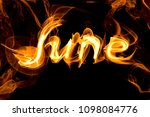 fiery letters of the word june ... | Shutterstock . vector #1098084776