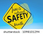 June Is National Safety Month ...