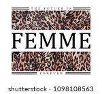 slogan graphic with leopard skin | Shutterstock . vector #1098108563