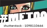 metoo. me too movement pop art ... | Shutterstock .eps vector #1098110666
