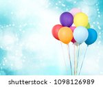 colorful ballons on background | Shutterstock . vector #1098126989