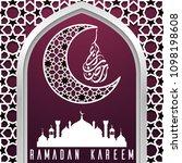 ramadan kareem greeting card... | Shutterstock .eps vector #1098198608
