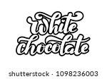 white chocolate lettering... | Shutterstock .eps vector #1098236003