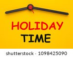 holiday time text on yellow... | Shutterstock . vector #1098425090