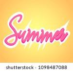 summer. handwritten lettering... | Shutterstock .eps vector #1098487088