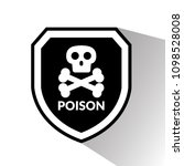 poison and shield.protection... | Shutterstock .eps vector #1098528008