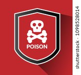 poison and shield.protection... | Shutterstock .eps vector #1098528014