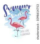 summer slogan with flamingo...   Shutterstock .eps vector #1098614753