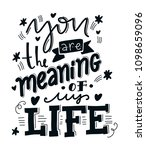 you are the meaning of my life. ... | Shutterstock .eps vector #1098659096